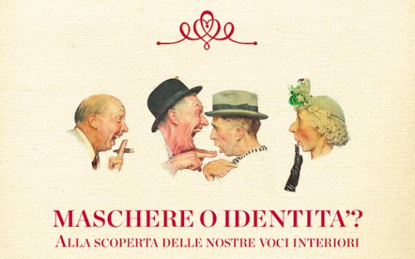 Maschere o Identità? Alla scoperta delle nostre voci interiori